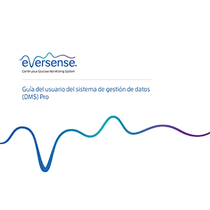 Eversense DMS Pro User Guide - Spanish (ESP)