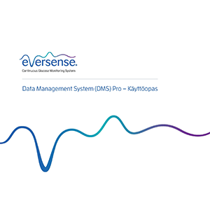 Eversense DMS Pro User Guide - Finnish