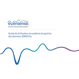 Eversense DMS Pro User Guide - French