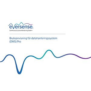 Eversense DMS Pro User Guide - Swedish, Finland